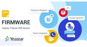 Yeastar  P-Series PBX y su integracion con Microsoft Teams