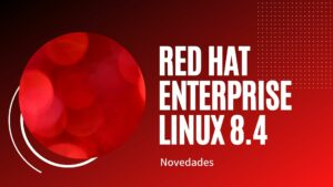 Read more about the article Red Hat Enterprise Linux 8.4